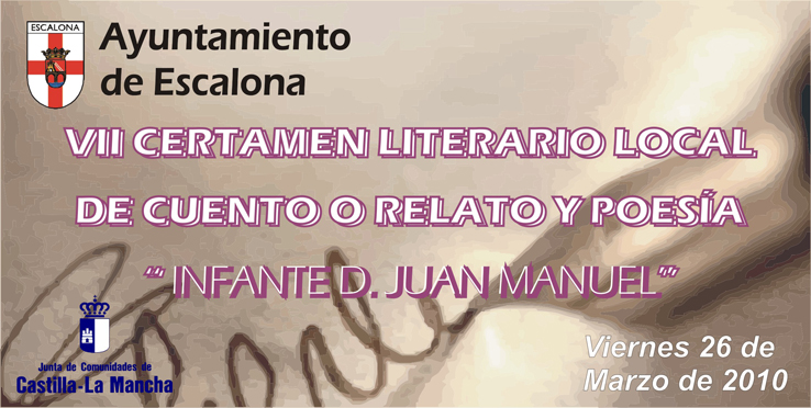 El Ayuntamiento de Escalona pone en marcha el VII certamen literario «Infante Don Juan Manuel»