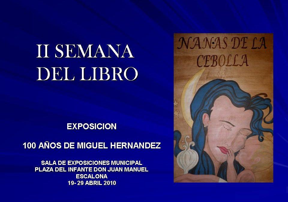 El Ayuntamiento de Escalona organiza la segunda semana del libro con el centenario del nacimiento de Miguel Hernández de fondo