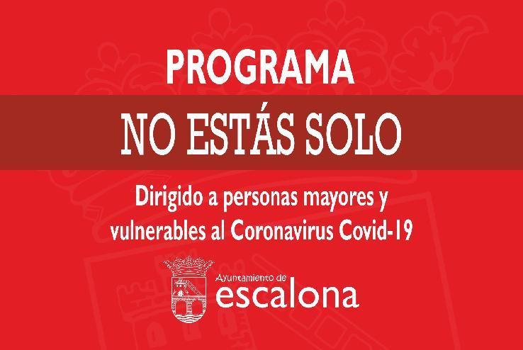 """El programa """"NO ESTÁS SOLO"""" puesto en marcha por el Ayuntamiento de Escalona ya ha prestado servicio a domicilio a más de 100 personas"""