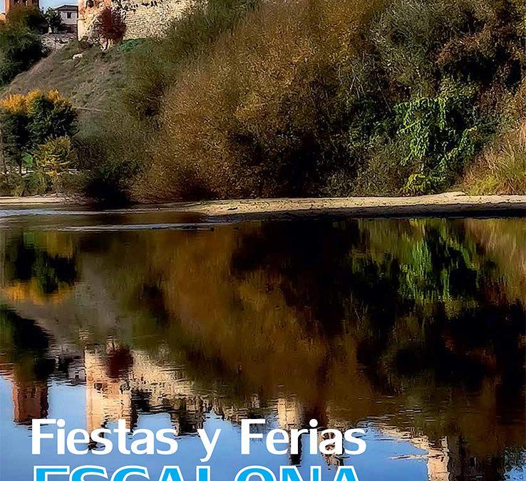 El Ayuntamiento de Escalona presenta el libro de las Ferias y fiestas 2015, con una programación diversa y de calidad, divertida y que volverá a convertir a nuestro pueblo en el referente comarcal de estas fechas