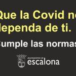 Que la covid no dependa de ti - Campaña Ayuntamiento de Escalona