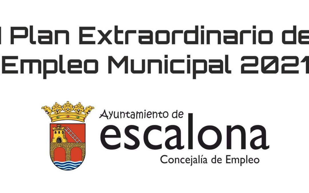 Plan de Empleo 2021 - Ayuntamiento de Escalona