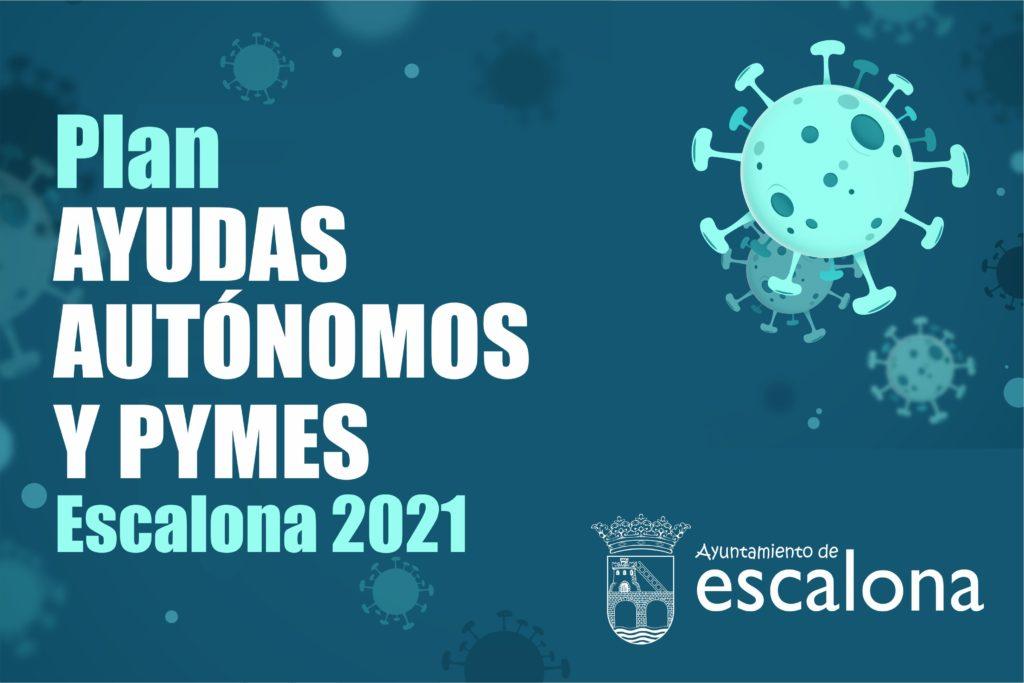 Programa de Ayudas a Autónomos y Pymes de Escalona 2021 para paliar los efectos económicos de las medidas sanitarias contra la Covid-19 - Ayuntamiento de Escalona