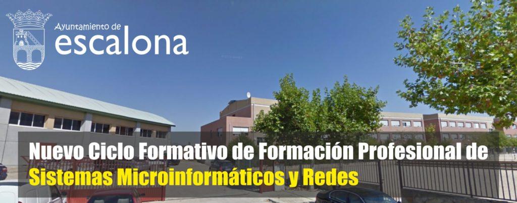 El Instituto Lazarillo de Tormes de Escalona impartirá, a partir de septiembre, el ciclo formativo de FP de Sistemas Microinformáticos y Redes - Ayuntamiento de Escalona