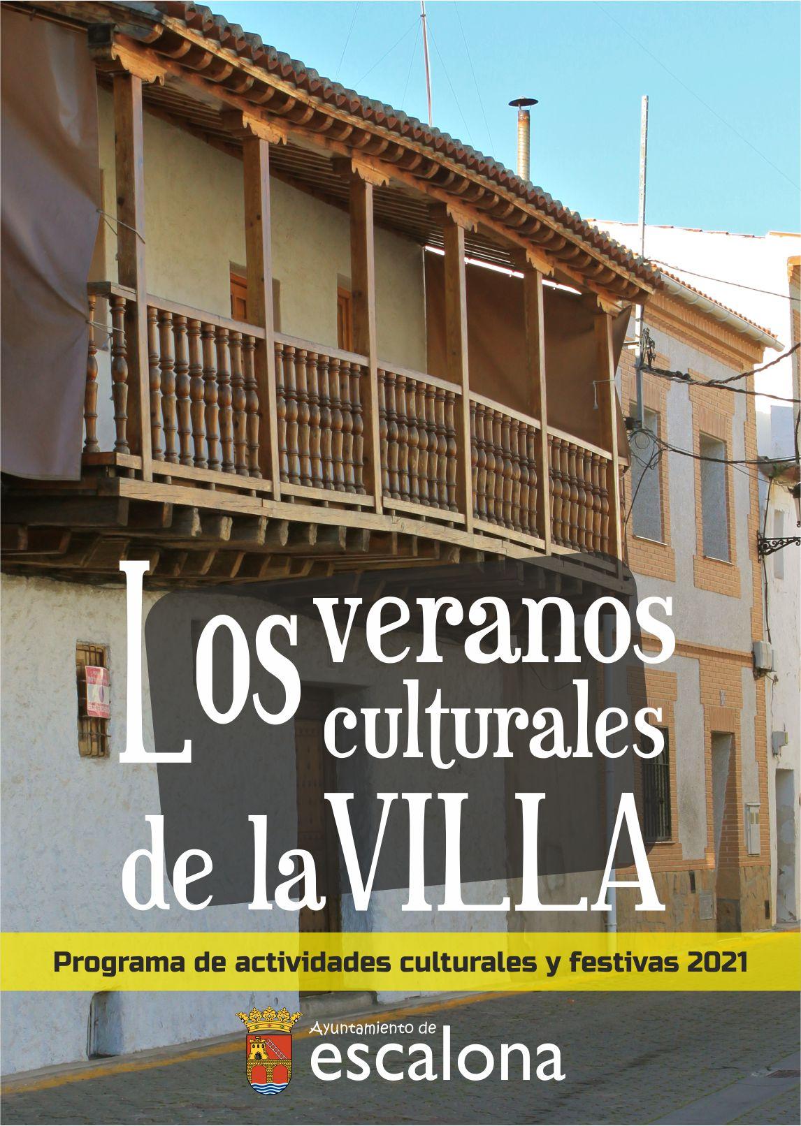 Programa de actividades culturales y festivas verano 2021 - Ayuntamiento de Escalona